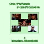 Una promessa è una promessa 2012